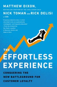 The Effortless Experience - Conquering the New Battleground for Customer Loyalty - book Matthew Dixon Nick Toman